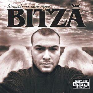 Bitza – Sinuciderea Unui Inger (Roton / Rebel Music – 2005)