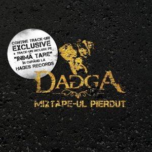 Dagga – Mixtape-ul pierdut ( Hades Records 2008 )
