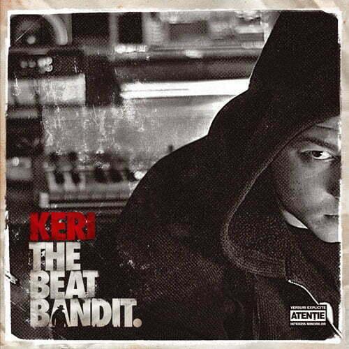 Keri – The beat bandit (Hades Records – 2009)